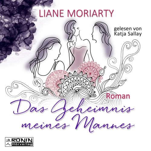 Hoerbuch Das Geheimnis meines Mannes - Liane Moriarty - Katja Sallay