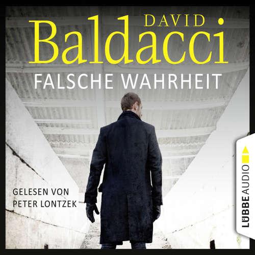 Hoerbuch Falsche Wahrheit - Will Robies vierter Fall - Will Robie 4 - David Baldacci - Peter Lontzek