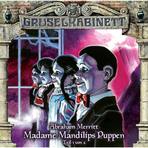 Hoerbuch Gruselkabinett, Folge 96: Madame Mandilips Puppen (Teil 1 von 2) - Abraham Merritt - H.G. Panczak