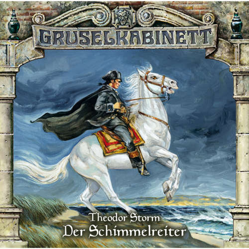 Hoerbuch Gruselkabinett, Folge 98: Der Schimmelreiter - Theodor Storrm - Johannes Raspe