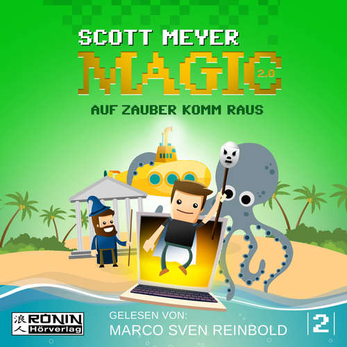 Hoerbuch Auf Zauber komm raus - Magic 2.0, Band 2 - Scott Meyer - Marco Sven Reinbold