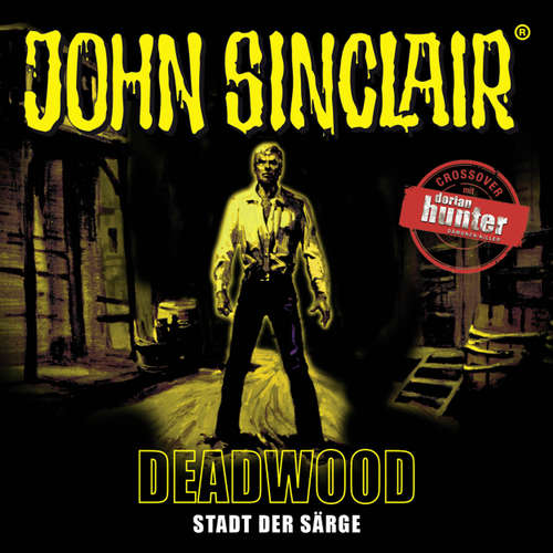 Hoerbuch John Sinclair, Deadwood, Sonderedition 11: Stadt der Särge - Jason Dark - Dietmar Wunder