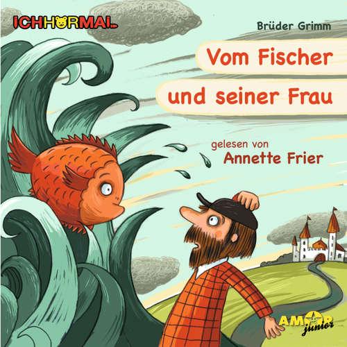 Vom Fischer und seiner Frau - Prominente lesen Märchen - IchHörMal