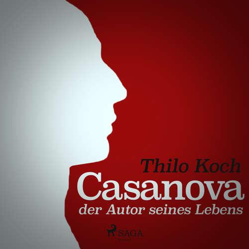 Casanova, der Autor seines Lebens