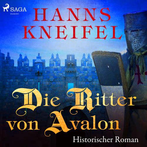 Die Ritter von Avalon - Historischer Roman