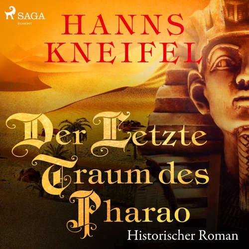 Der letzte Traum des Pharao - Historischer Roman