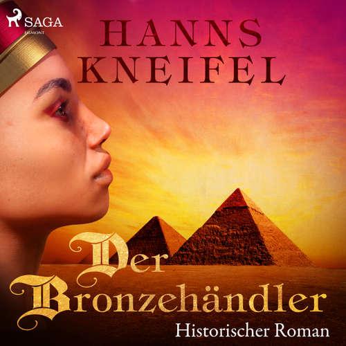 Der Bronzehändler - Historischer Roman