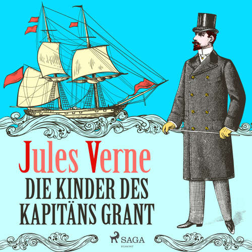 Die Kinder des Kapitäns Grant - Der Abenteuer-Klassiker