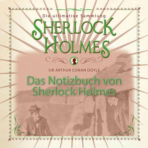 Das Notizbuch von Sherlock Holmes - Die ultimative Sammlung