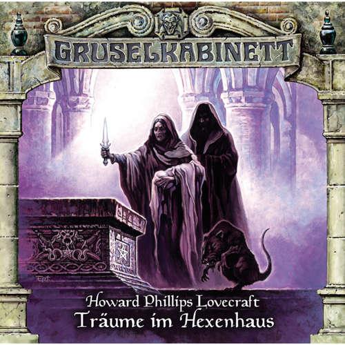 Hoerbuch Gruselkabinett, Folge 100: Träume im Hexenhaus - H.P. Lovecraft - Hannes Maurer