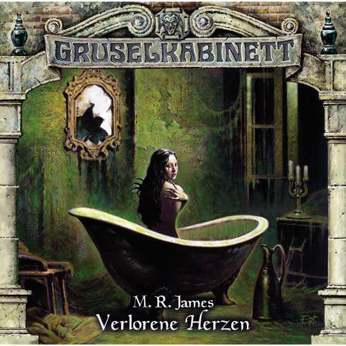 Hoerbuch Gruselkabinett, Folge 101: Verlorene Herzen - M.R. James - Timmo Niesner