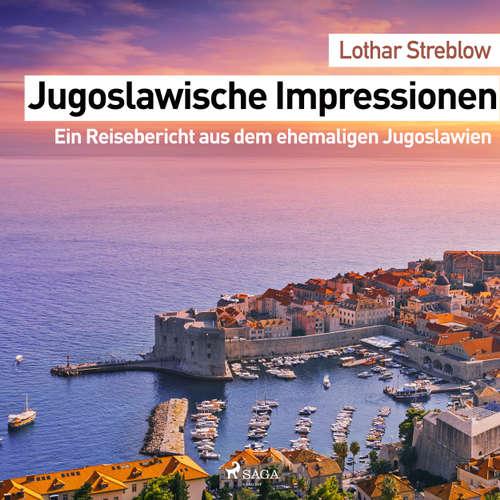 Jugoslawische Impressionen - Ein Reisebericht aus dem ehemaligen Jugoslawien
