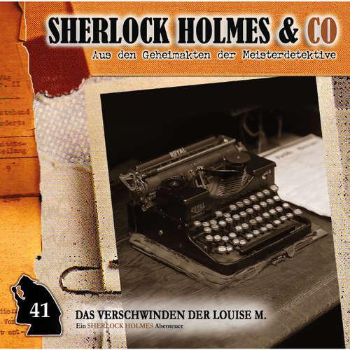 Hoerbuch Sherlock Holmes & Co, Folge 41: Das Verschwinden der Louise M., Episode 1 - Willis Grandt - Charles Rettinghaus