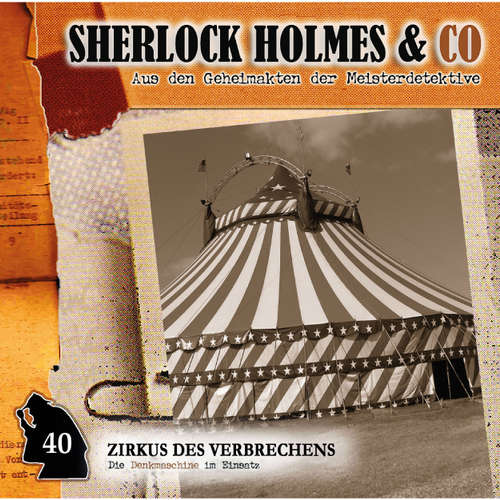 Sherlock Holmes & Co, Folge 40: Zirkus des Verbrechens