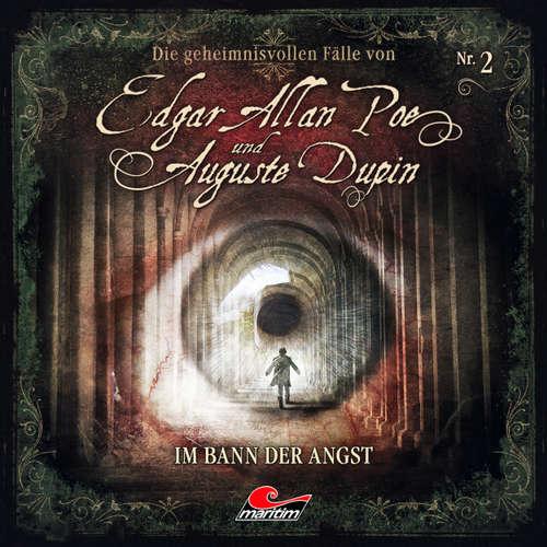 Hoerbuch Edgar Allan Poe & Auguste Dupin, Folge 2: Im Bann der Angst - Markus Duschek - Douglas Welbat