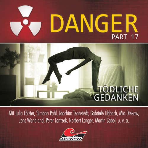 Hoerbuch Danger, Part 17: Tödliche Gedanken - Markus Duschek - Julia Fölster