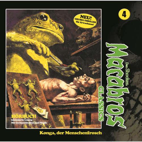 Macabros - Classics, Folge 4: Konga, der Menschenfrosch