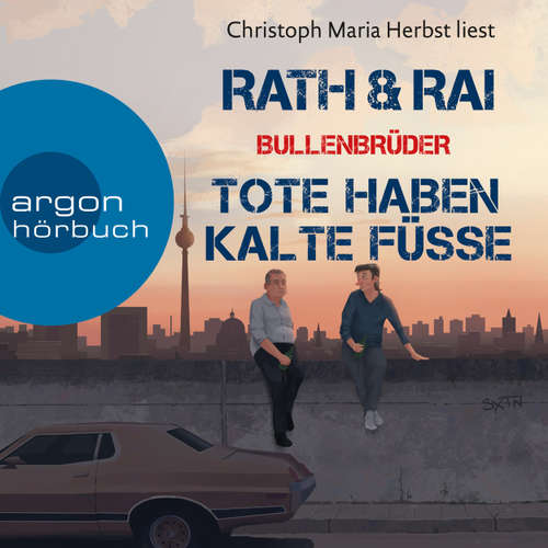 Hoerbuch Tote haben kalte Füße - Bullenbrüder, Band 2 - Hans Rath - Christoph Maria Herbst