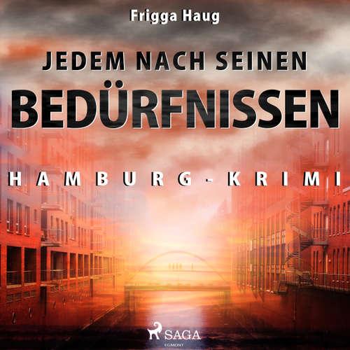 Jedem nach seinen Bedürfnissen - Hamburg-Krimi