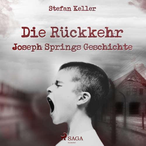Die Rückkehr - Joseph Springs Geschichte