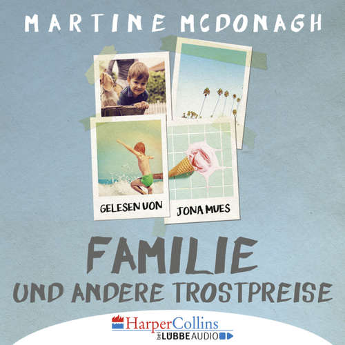 Hoerbuch Familie und andere Trostpreise - Martine McDonagh - Jona Mues