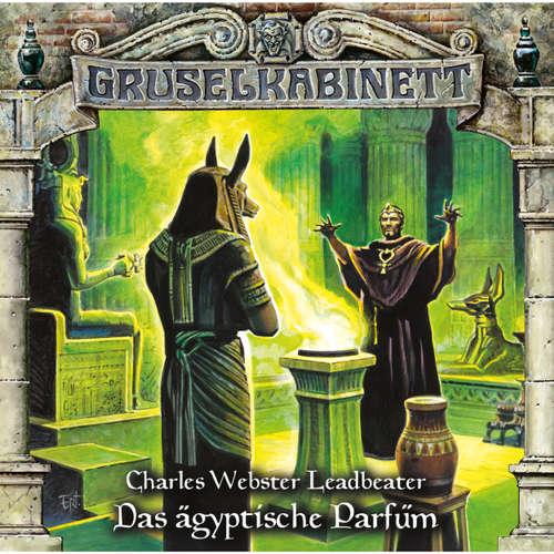 Hoerbuch Gruselkabinett, Folge 103: Das ägyptische Parfüm - Charles Webster Leadbeater - Jonas Baeck