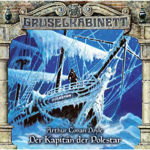 Hoerbuch Gruselkabinett, Folge 108: Der Kapitän der Polestar - Arthur Conan Doyle - Louis Friedemann Thiele