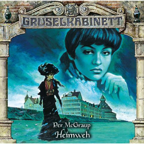 Hoerbuch Gruselkabinett, Folge 109: Heimweh - Per McGraup - Benedikt Weber