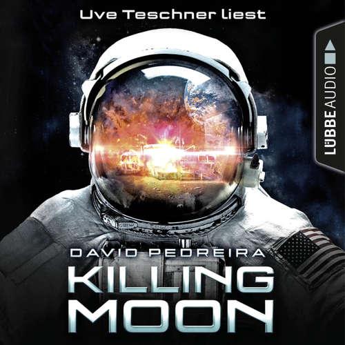 Hoerbuch Killing Moon - David Pedreira - Uve Teschner