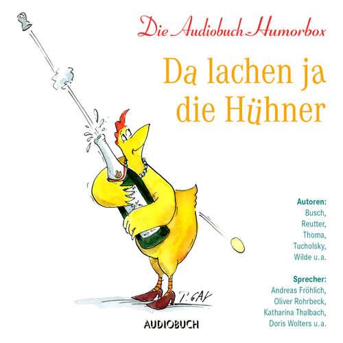 Hoerbuch Da lachen ja die Hühner - Diverse Autoren - Katharina Thalbach