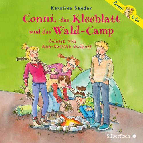 Conni, das Kleeblatt und das Wald-Camp