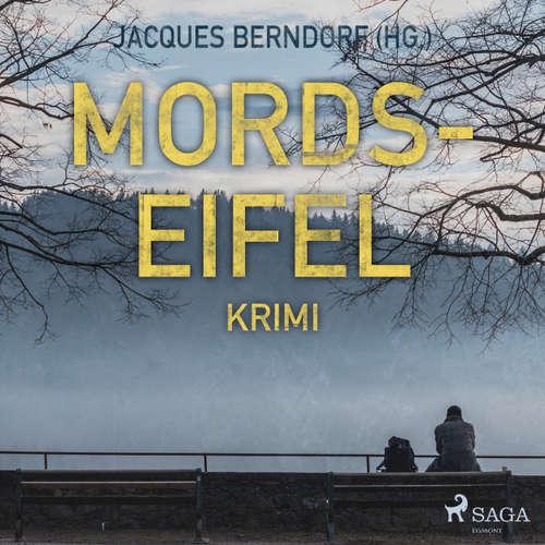 Mords-Eifel - Kriminelle Geschichten aus einem mörderischen Landstrich
