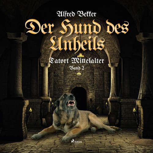 Der Hund des Unheils - Tatort Mittelalter, Band 2