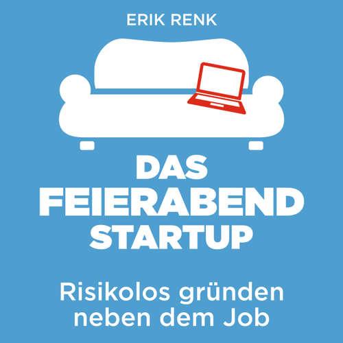 Das Feierabend Startup - Risikolos gründen neben dem Job