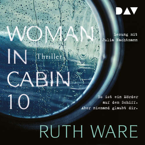 Audiobook Woman in Cabin 10 - Ruth Ware - Julia Nachtmann