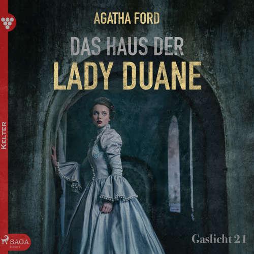 Gaslicht, 21: Das Haus der Lady Duane
