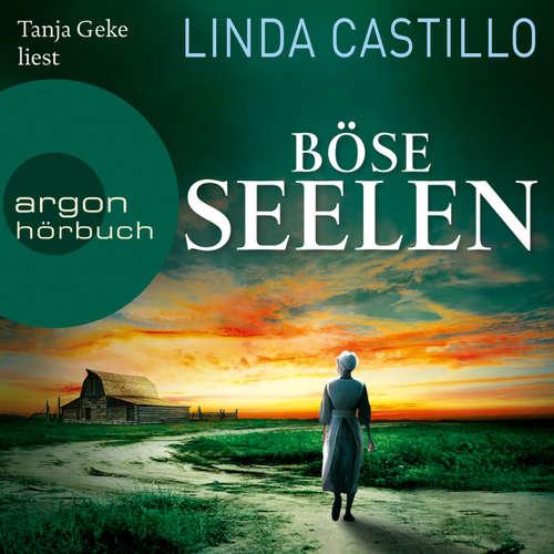 Hoerbuch Böse Seelen - Linda Castillo - Tanja Geke