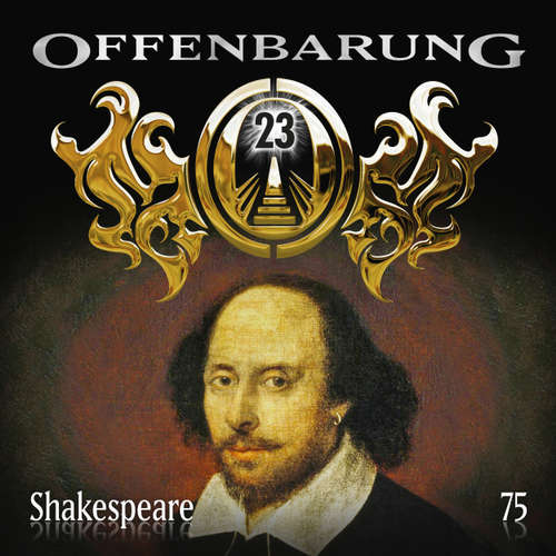 Offenbarung 23, Folge 75: Shakespeare