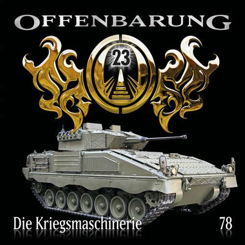 Offenbarung 23, Folge 78: Die Kriegsmaschinerie
