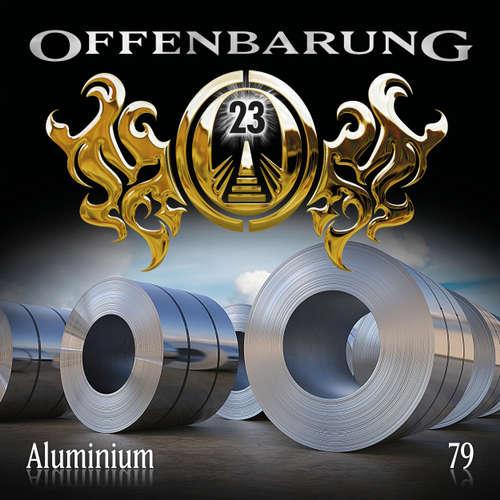 Hoerbuch Offenbarung 23, Folge 79: Aluminium - Catherine Fibonacci - Helmut Krauss