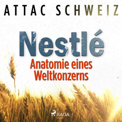 NESTLÉ - Anatomie eines Weltkonzerns