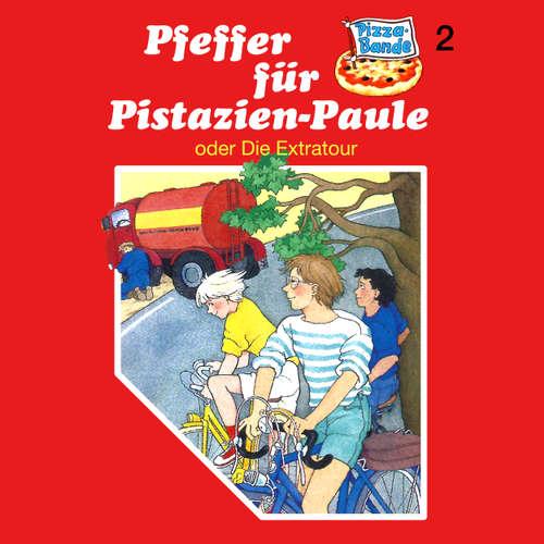 Hoerbuch Pizzabande, Folge 2: Pfeffer für Pistazien-Paule (oder Die Extratour) - Rainer M. Schröder - Ricci Hohlt