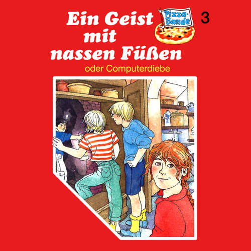 Hoerbuch Pizzabande, Folge 3: Ein Geist mit nassen Füßen (oder Computerdiebe) - Ursel Scheffler - Ricci Hohlt