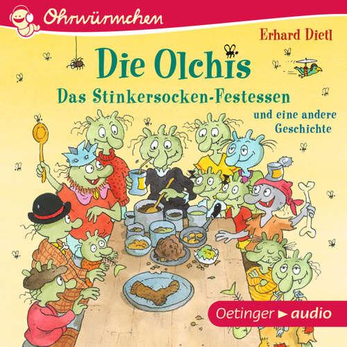 Ohrwürmchen - Die Olchis. Das Stinkersocken-Festessen und eine weitere Geschichte