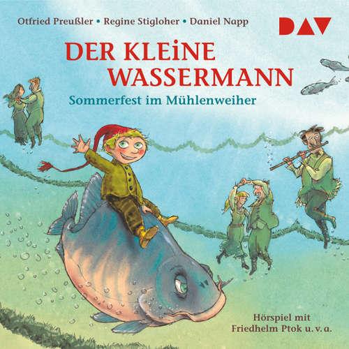 Hoerbuch Der kleine Wassermann - Sommerfest im Mühlenweiher - Otfried Preußler - Gustav Stolze