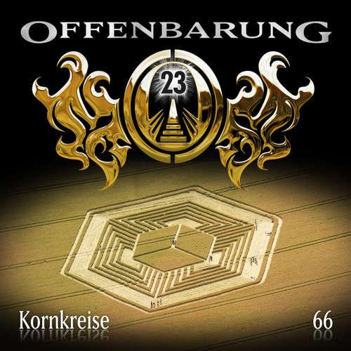 Hoerbuch Offenbarung 23, Folge 66: Kornkreise - Catherine Fibonacci - Helmut Krauss