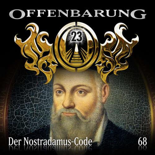 Hoerbuch Offenbarung 23, Folge 68: Der Nostradamus-Code - Catherine Fibonacci - Alexander Turrek