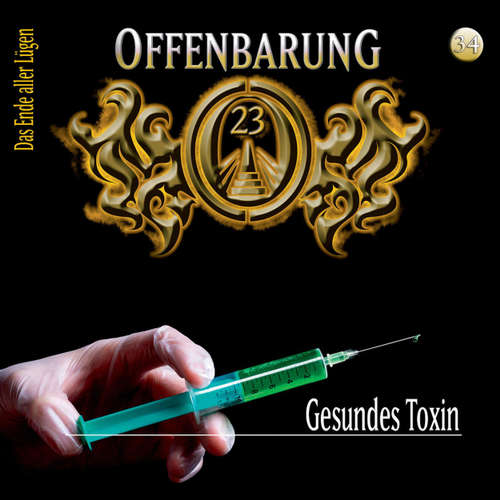 Offenbarung 23, Folge 34: Gesundes Toxin