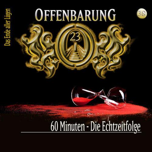 Hoerbuch Offenbarung 23, Folge 38: 60 Minuten - Die Echtzeitfolge - Lars Peter Lueg - Helmut Krauss