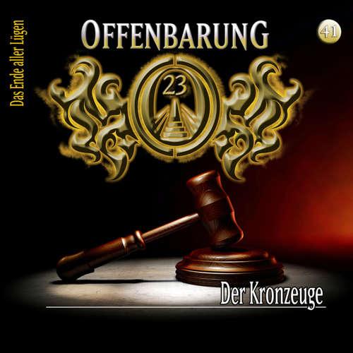 Hoerbuch Offenbarung 23, Folge 41: Der Kronzeuge - Lars Peter Lueg - Helmut Krauss